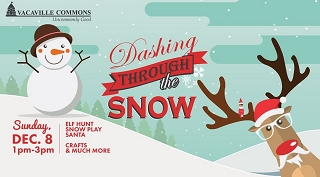 ¨Dashing through the Snow¨ Christmas Event in Vacaville Dec.8