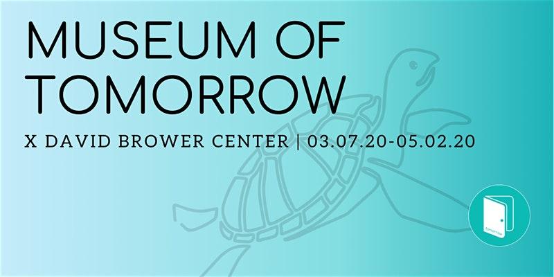 Museum+of+Tomorrow+through+5%2F20