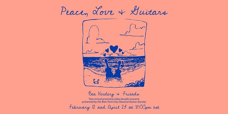 Peace, Love and Guitars Virtual Performance - April 23