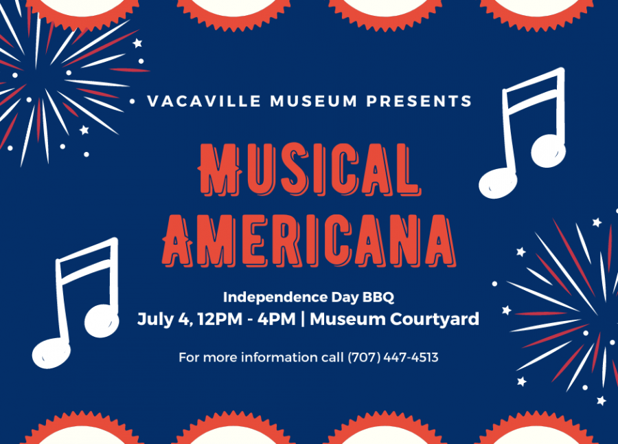 Vacaville Museum Fourth of July Musical Celebration - July 4