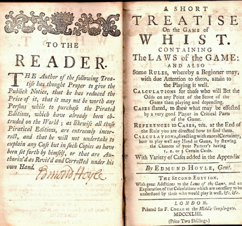 Edmond Hoyle published A Short Treatise on the Game of Whist was in 1742, at age 70.