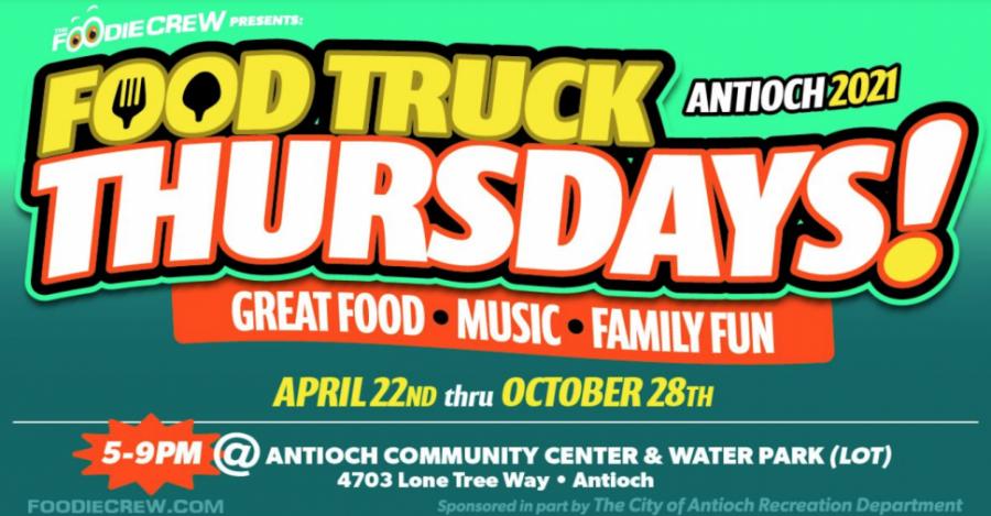 Antioch Food Truck Thursdays until Oct.28